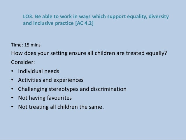 describe how to challenge discrimination in a way that encourages change Describe how to challenge discrimination in a way that encourages positive change describe ways in which discrimination may deliberately or inadvertently occur in the workplace describe ways in which discrimination may be challenged in adult social care settings.