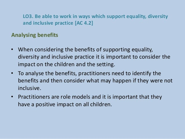 an analysis of the positive benefits of diversity Personal benefits  promotes 'diversity' as a positive not a negative  we sent a  summary of the main provisions of the equality act 2010 to.