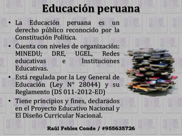 Principios y fines de la educación perana Slide 2