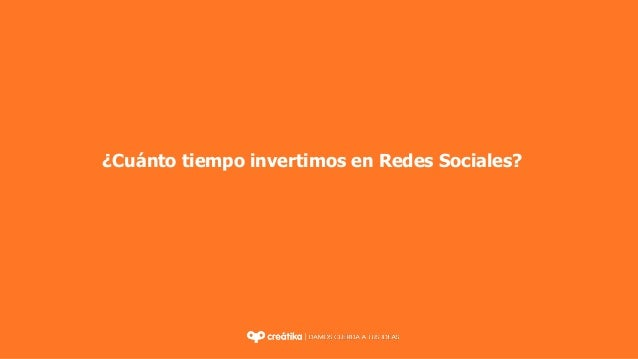 ¿Cuánto tiempo invertimos en Redes Sociales?