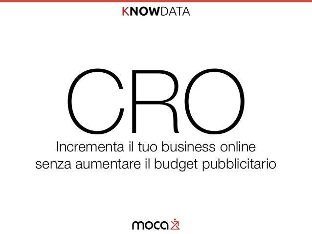 CROIncrementa il tuo business online senza aumentare il budget pubblicitario