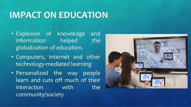 impacts of education in society Five positive effects of education in today's society.