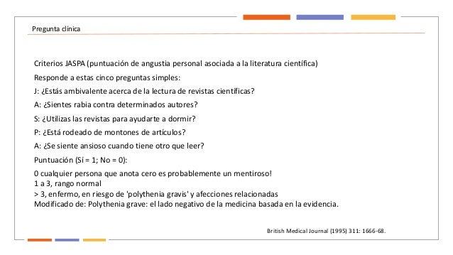 Pregunta clínica Criterios JASPA (puntuación de angustia personal asociada a la literatura científica) Responde a estas ci...