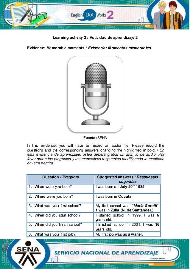 Learning activity 2 / Actividad de aprendizaje 2 Evidence: Memorable moments / Evidencia: Momentos memorables Fuente: SENA...