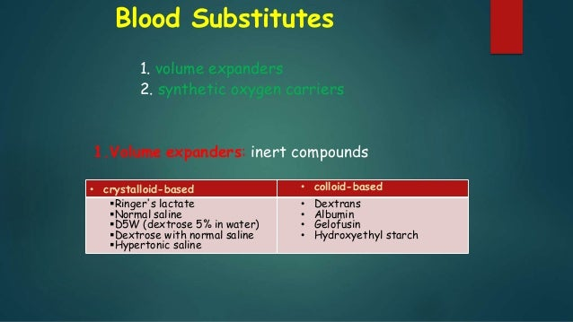 blood products and substitutes