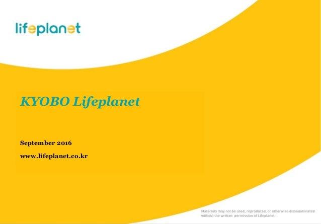 KYOBO Lifeplanet September 2016 www.lifeplanet.co.kr