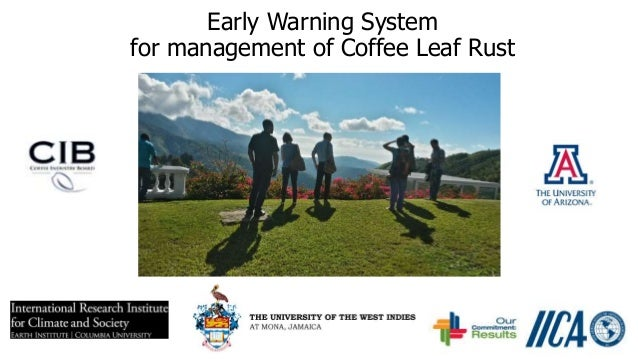 Early Warning System for management of Coffee Leaf Rust