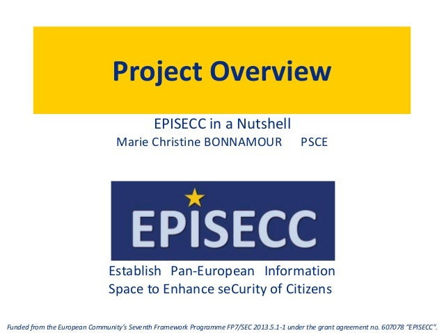Establish Pan-European Information Space to Enhance seCurity of Citizens Funded from the European Community's Seventh Fram...