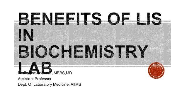 BENEFITS OF LIS IN BIOCHEMISTRY LAB Slide 2