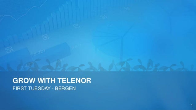 GROW WITH TELENOR FIRST TUESDAY - BERGEN 1