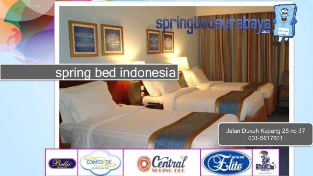 spring bed indonesia Jalan Dukuh Kupang 25 no 37 031-5617601