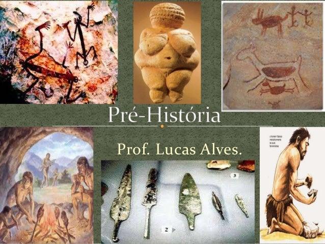 Prof. Lucas Alves.