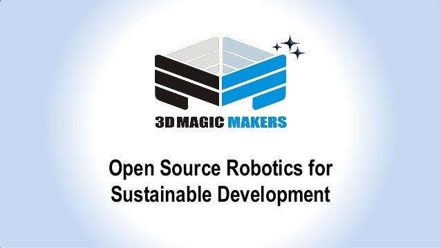 Open Source Robotics for Sustainable Development (Alexander Iscenco T…