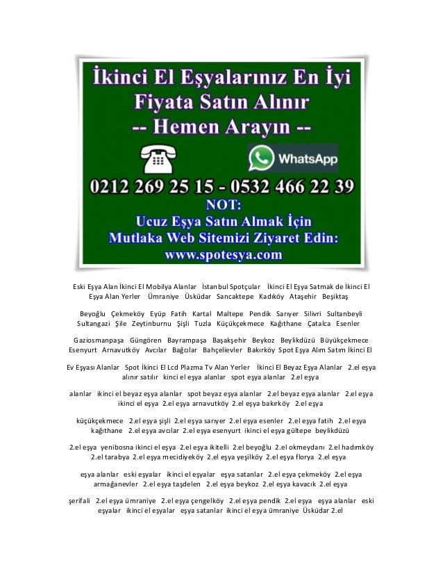 Eski Eşya Alan İkinci El Mobilya Alanlar İstanbul Spotçular İkinci El Eşya Satmak de İkinci El Eşya Alan Yerler Ümraniye Ü...