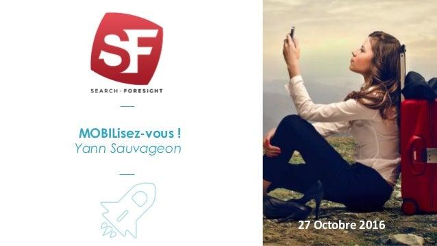 MOBILisez-vous ! Yann Sauvageon 27 Octobre 2016