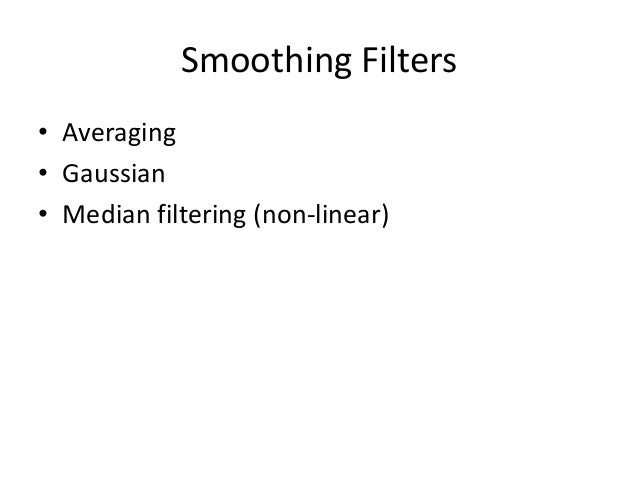 Sharpening Filters: High Boost (cont'd) • If A=1, we get unsharp masking. • If A>1, part of the original image is added ba...