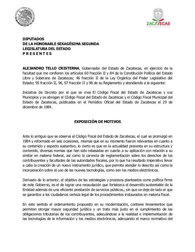 DIPUTADOS DE LA HONORABLE SEXAGÉSIMA SEGUNDA LEGISLATURA DEL ESTADO P R E S E N T E S ALEJANDRO TELLO CRISTERNA, Gobernado...