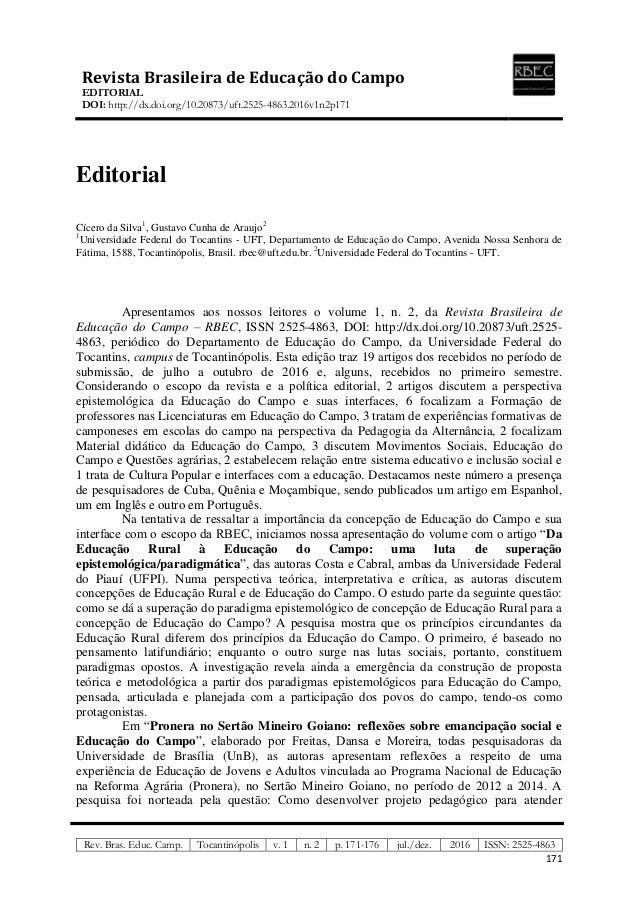 Revista Brasileira de Educação do Campo EDITORIAL DOI: http://dx.doi.org/10.20873/uft.2525-4863.2016v1n2p171 Rev. Bras. Ed...