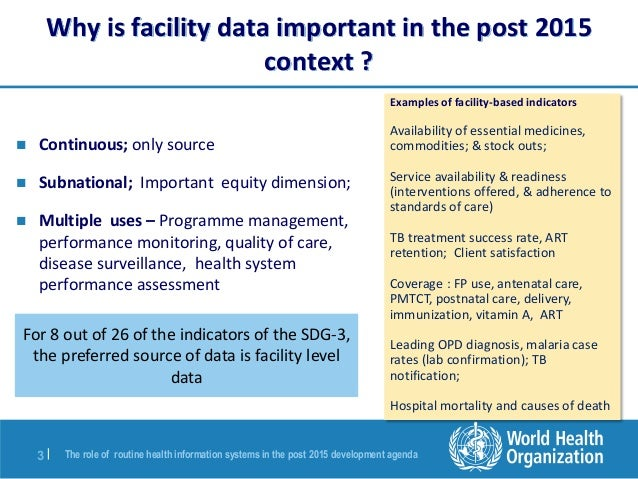 The Role of Routine Health Information Systems in the Post-2015 Development Agenda Slide 3
