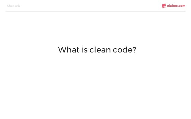 Introduction to Clean Code Slide 2