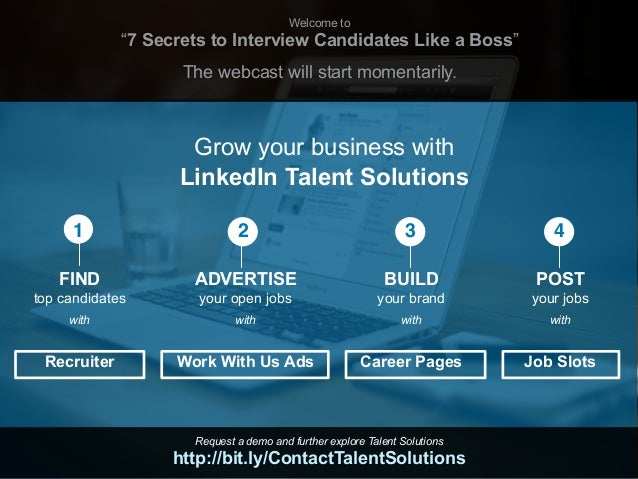 """Welcome to """"7 Secrets to Interview Candidates Like a Boss"""" The webcast will start momentarily. Grow your business with Lin..."""