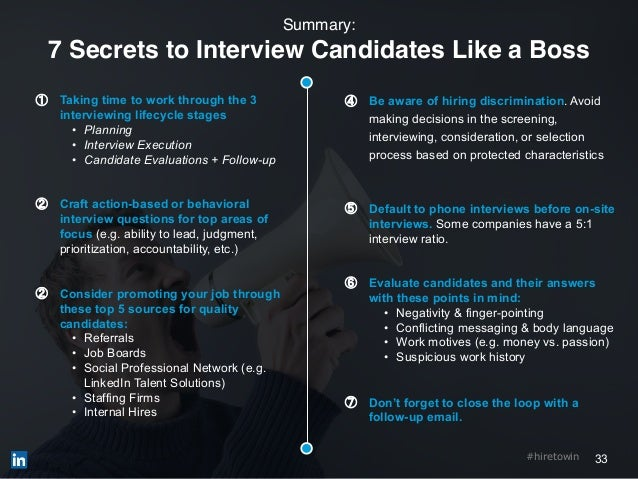 33#hiretowin ① Taking time to work through the 3 interviewing lifecycle stages • Planning • Interview Execution • Candidat...