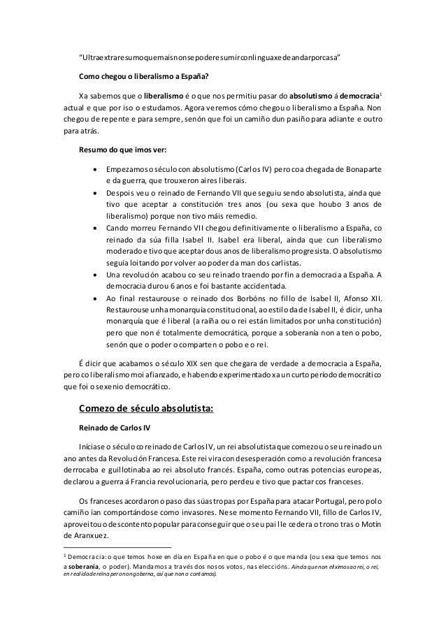 """""""Ultraextraresumoquemaisnonsepoderesumirconlinguaxedeandarporcasa"""" Como chegou o liberalismo a España? Xa sabemos que o li..."""