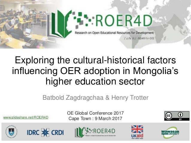 Exploring the cultural-historical factors influencing OER adoption in Mongolia's higher education sector Batbold Zagdragch...