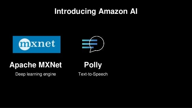 AI & Deep Learning At Amazon - April 2017 AWS Online Tech Talks