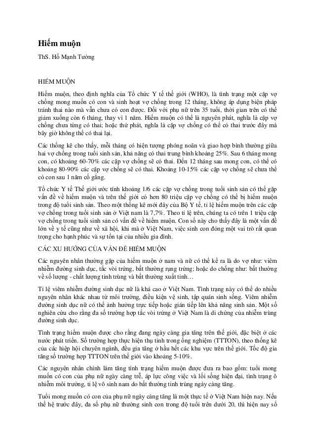 Hiếm muộn ThS. Hồ Mạnh Tường HIẾM MUỘN Hiếm muộn, theo định nghĩa của Tổ chức Y tế thế giới (WHO), là tình trạng một cặp v...