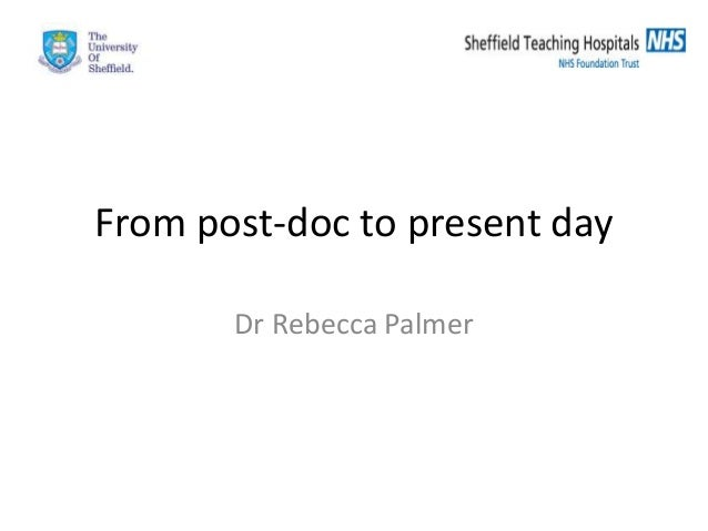 From post-doc to present day Dr Rebecca Palmer