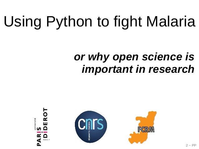 Using Python to fight Malaria, Pierre Poulain Slide 2