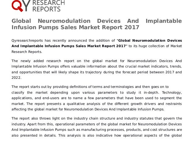 Global Neuromodulation Devices And Implantable Infusion Pumps Sales Market Report 2017 Qyresearchreports has recently anno...