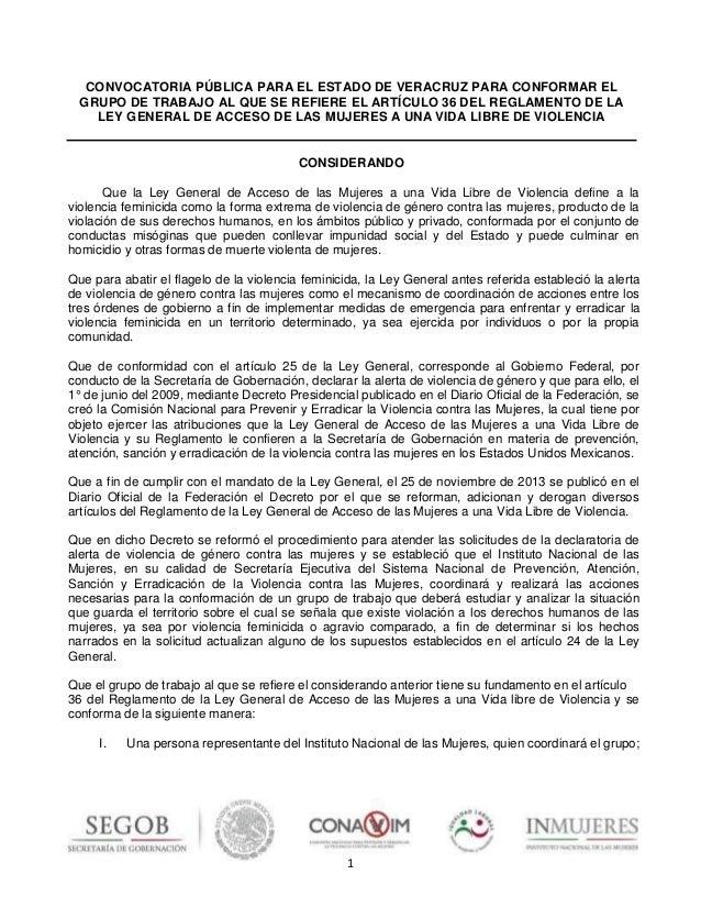 1 CONVOCATORIA PÚBLICA PARA EL ESTADO DE VERACRUZ PARA CONFORMAR EL GRUPO DE TRABAJO AL QUE SE REFIERE EL ARTÍCULO 36 DEL ...