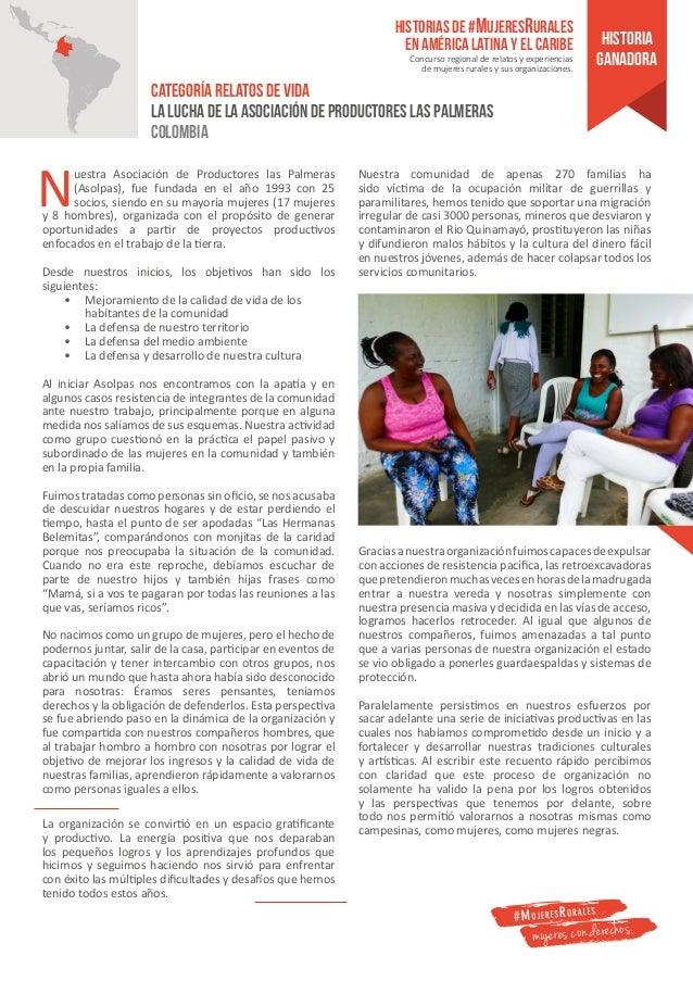 Nuestra Asociación de Productores las Palmeras (Asolpas), fue fundada en el año 1993 con 25 socios, siendo en su mayoría m...