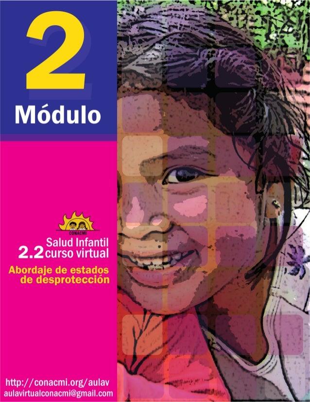 """Salud infantil Curso virtual Módulo 2 La entrevista y la desprotección Abordaje de estados de desprotección Frase """"No es s..."""