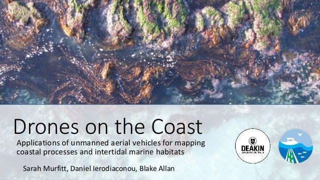 Drones on the Coast
