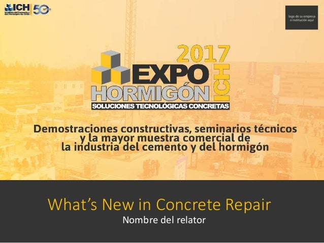 What's New in Concrete Repair Nombre del relator