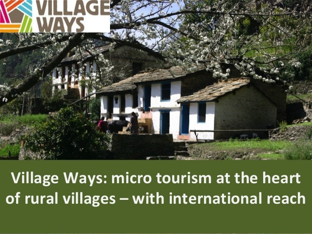 Village Ways: micro tourism at the heart of rural villages – with international reach
