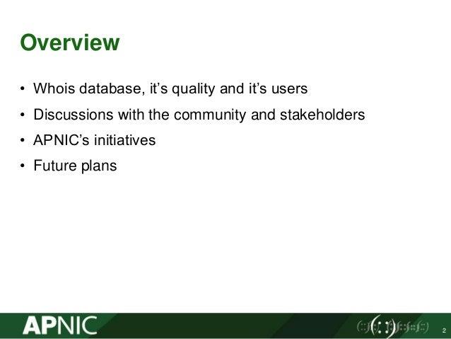 APNIC Whois Database Updates  Slide 2