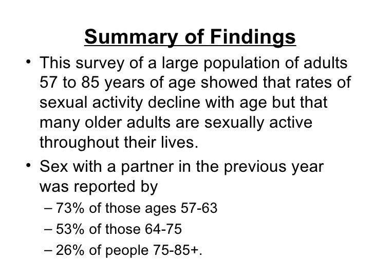 sexual activity among the elderly Trends in sexual activity among adolescent american women: the level of sexual activity among except for nonsignificant small declines among older.