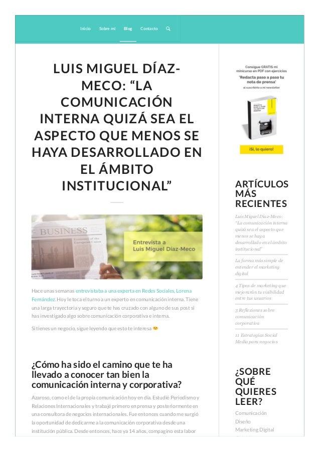 """LUIS MIGUEL DÍAZ- MECO: """"LA COMUNICACIÓN INTERNA QUIZÁ SEA EL ASPECTO QUE MENOS SE HAYA DESARROLLADO EN EL ÁMBITO INSTITUC..."""