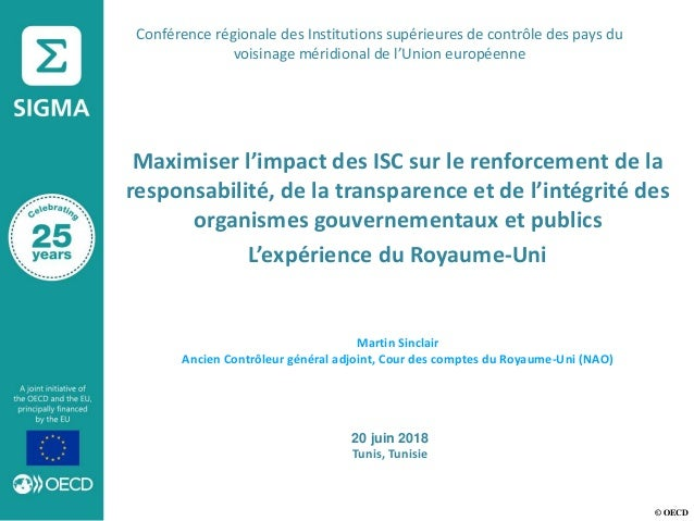 © OECD Maximiser l'impact des ISC sur le renforcement de la responsabilité, de la transparence et de l'intégrité des organ...