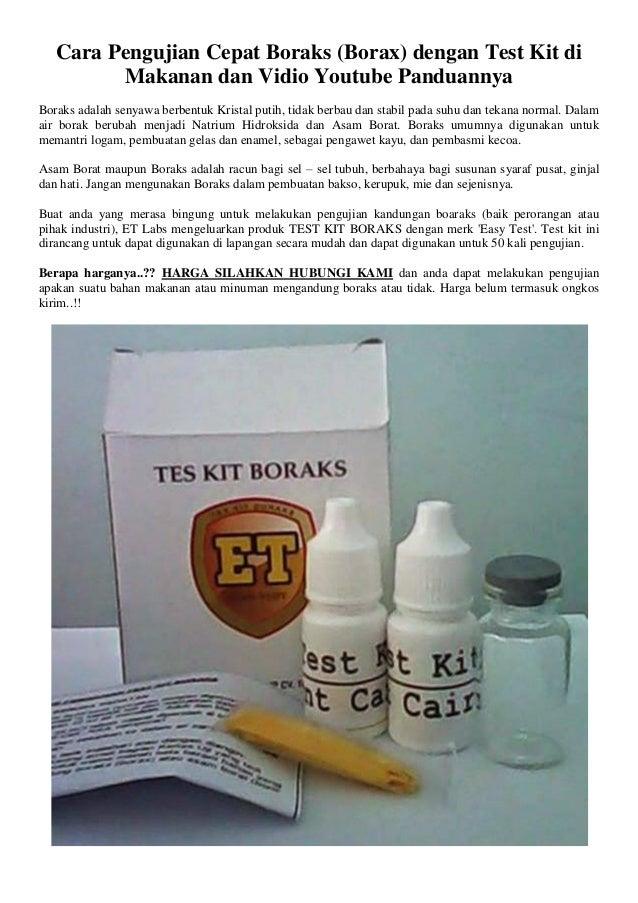 Cara Pengujian Cepat Boraks (Borax) dengan Test Kit di Makanan dan Vidio Youtube Panduannya Boraks adalah senyawa berbentu...