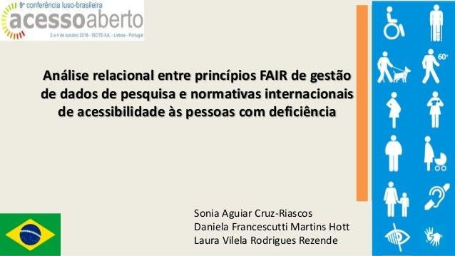 Análise relacional entre princípios FAIR de gestão de dados de pesquisa e normativas internacionais de acessibilidade às p...