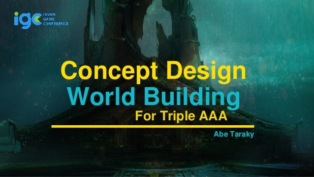 Abe Taraky Concept Design For Triple AAA World Building