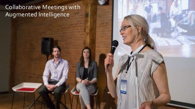 Collaborative Meetings with Augmented Intelligence