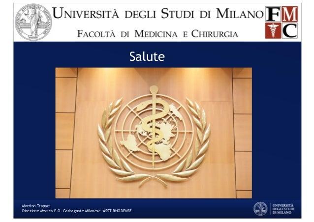 Salute Martino Trapani Direzione Medica P.O. Garbagnate Milanese –ASST RHODENSE