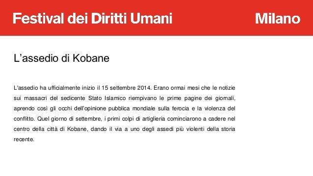 A Scuola di Diritti Umani: Guerra e Terrorismo. Siria: il caso Kobane  Slide 3