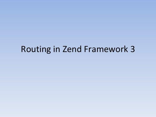 Routing in Zend Framework 3